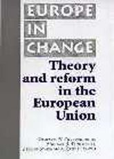 Theory and Reform in the European Union$