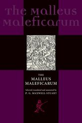 The Malleus Maleficarum and the construction of witchcraft | Manchester Scholarship Online