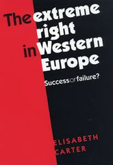 The Extreme Right in Western EuropeSuccess or Failure?