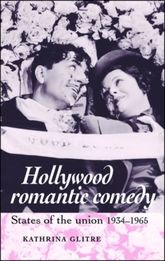 Hollywood Romantic ComedyStates of the Union, 1934-65