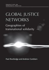 Global Justice Networks: Geographies of Transnational Solidarity