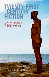 Twenty-First-Century FictionContemporary British Voices