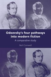 Odoevsky's Four Pathways into Modern FictionA Comparative Study$