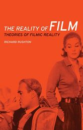The Reality of FilmTheories of Filmic Reality$