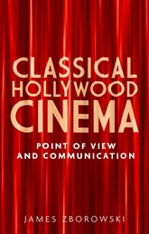 Classical Hollywood Cinema: Point of View and Communication
