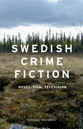 Swedish crime fiction – Novel, film, television | Manchester Scholarship Online