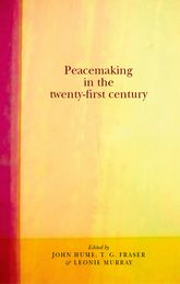 Peacemaking in the twenty-first century