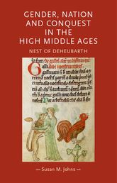 Gender, nation and conquest in the high Middle Ages: Nest of Deheubarth