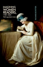 Imagining women readers, 1789-1820Well-regulated minds$