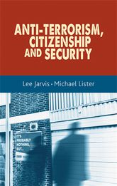 Anti-terrorism, citizenship and security - Manchester Scholarship Online