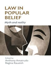 Law in Popular Belief: Myth and Reality