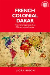 French colonial DakarThe morphogenesis of an African regional capital