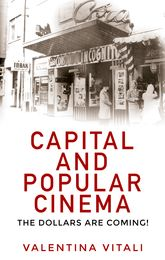 Capital and popular cinemaThe dollars are coming!
