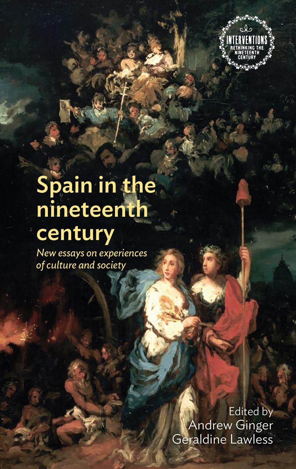 Spain in the Nineteenth CenturyNew Essays on Experiences of Culture and Society