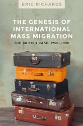 The genesis of international mass migrationThe British case, 1750-1900